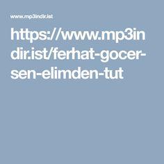 https://www.mp3indir.ist/ferhat-gocer-sen-elimden-tut
