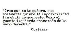 * Cortázar *