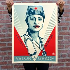 The Valor & Grace Nurse print represents one of the many healthcare workers whose selfless acts of compassion and service. Shepard Fairey Obey, Art Fund, Andre The Giant, Toned Paper, Art Themes, Heart Art, Street Artists, Public Art, Prints For Sale