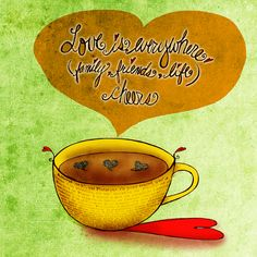 Love is everywhere. Family, friends and life. What my#Coffee says to me July 3, embrace all that you can, just open the lovely heart that YOU have and let it all flow, just like pouring your cup of coffee. Let life flow.Drink YOUR life in! Cheers.  (What my #Coffee says to me is a daily, illustrated series created by Jennifer R. Cook)