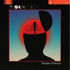 Moon Duo - Shadow of the Sun Psychedelic/Space Rock band from USA Lp Vinyl, Vinyl Records, Vinyl Cover, Cover Art, Zone Telechargement, Song Night, Berlin, Cool Album Covers, Psychedelic Rock