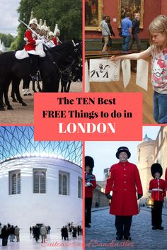 The Ten Best Free Things to do in London, budget London, best free activities London