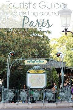 The Tourist's Guide to Getting Around Paris - This post features great tips for a California girl currently living in France!