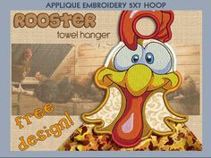 rooster     kitchen  or in the hoop   Smart needle  Towel holder