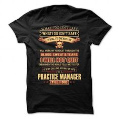 Practice Manager T-Shirts, Hoodies, Sweatshirts, Tee Shirts (19.99$ ==► Shopping Now!)