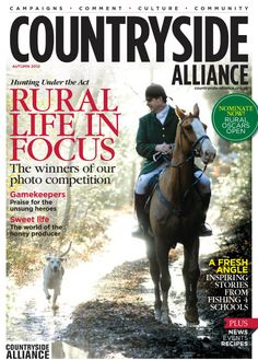Countryside Alliance Magazine Cover Autumn 2012. Sign up for the Countryside Alliance Membership and receive a free subscription to our quarterly Countryside Alliance magazine to keep you updated on our work: http://www.countryside-alliance.org/membership/join/