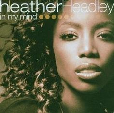 Heather Headley - In My Mind (CD, Album) at Discogs