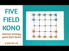 Five Field Kono: Abstract Strategy Game from Korea Craft Work For Kids, Math For Kids, Games For Kids, Games To Play, Activity Games, Math Games, Pen And Paper Games, Printable Board Games, Learning For Life