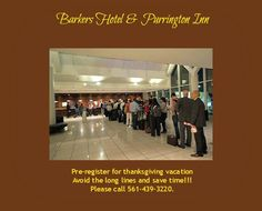Pre-register for thanksgiving vacation. Avoid the long lines and save time!!!  Please call 561-439-3220. #Dogs  #doggyvacation #Thanksgiving #catgetaway #Cats #Barkershotel #Purringtoninn