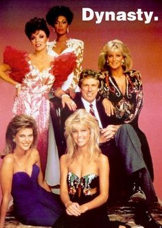 Everyone watched Dynasty, to was all the DRAMA
