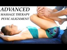 Pelvic Alignment Techniques Advanced Massage Therapy for Low Back Pain & Sciatica - YouTube