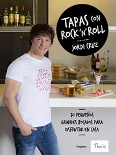 Buy Tapas con rock 'n' roll: 70 pequeños grandes bocados para disfrutar en casa by Jordi Cruz and Read this Book on Kobo's Free Apps. Discover Kobo's Vast Collection of Ebooks and Audiobooks Today - Over 4 Million Titles! Spanish Tapas, Spanish Food, Tapas Recipes, Recipies, Crazy Cakes, Canapes, Finger Foods, Rock N Roll, Food Inspiration