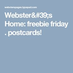 did I say postcards ? Did you know that we NOW have postcards from our Best Selling Paper Designs? We DO have postcards & you're able to get a FREE set HERE first! Paper Design, Postcards, Friday, Blue Prints, Greeting Card