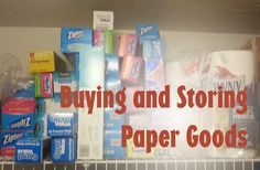 Grocery Shopping: Buying Paper Goods and storing them. Also target prices for paper goods.