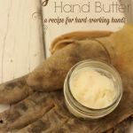 Gardeners' Hand Butter on The Prairie Homesteader at http://www.theprairiehomestead.com/2014/05/diy-hand-cream-recipe.html