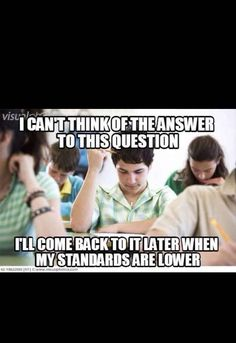 How we approach test-taking: | 25 Things That Make Total Perfect Sense