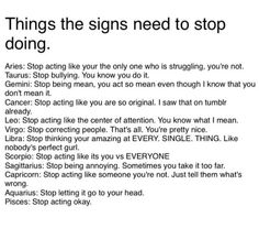 Things your sign need to stop doing