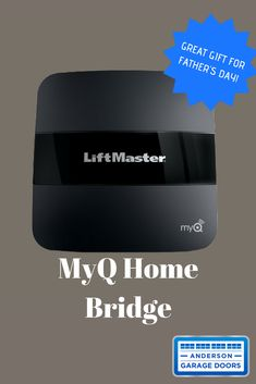 Looking for a Father's Day gift? Or any gift? The MyQ Home Bridge is an affordable way to make your garage door opener smart phone accessible! Anderson Doors, Smart Garage Door Opener, Fathers Day Gifts, Bridge, Great Gifts, Garage Doors, Smartphone, Make It Yourself, How To Make