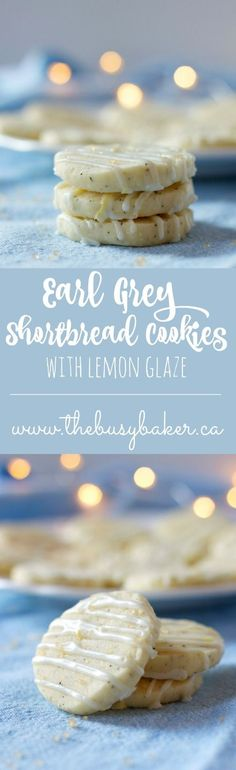 Earl Grey Shortbread Cookies with Lemon Glaze from www.thebusybaker.ca