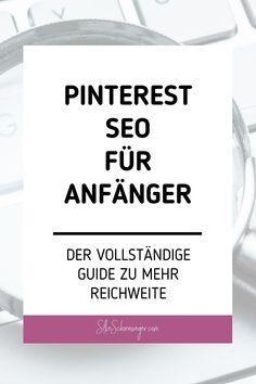 Wie du deine Suchbegriffe, Suchwörter bzw Keywords für dein Business auf Pinterest findest, erfährst du in diesem ausführlichen Pinterest SEO Guide. Sorge dafür, dass die Pinterest Nutzer dich und dein Unternehmen auf Pinterest finden | silkeschoenweger.com