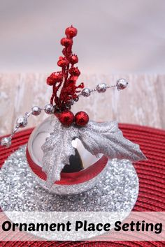 """Ornament Art Place Setting.  Love the glitter on the cd and what a great idea to make it stable. You can even replace the """"berries"""" with ribbon or more holly.  can be made in under 1 hour!"""
