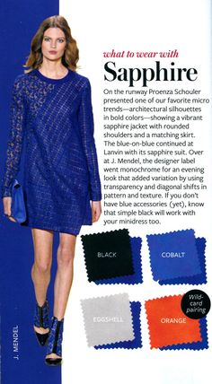 What to wear with Sapphire - InStyle Colour Combinations Fashion, Color Combinations For Clothes, Fashion Colours, Colorful Fashion, Color Combos, Color Mix, Winter Typ, Quoi Porter, Fashion Vocabulary