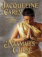 Sept 1. Naamah's Curse. Jacqueline Carey