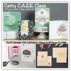 catty c.a.s.e. class feat. party with cake - make 10 cards includes product to take home!
