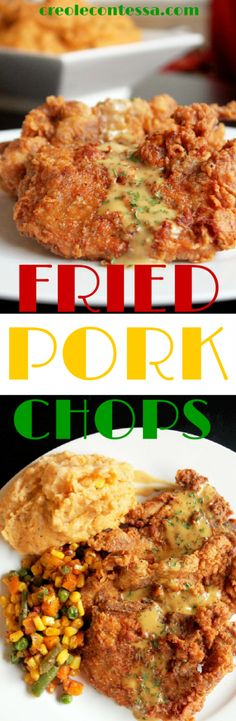 Spicy Fried Pork Chops with Chipotle Mashed Potatoes & Gravy-Creole Contessa