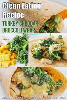 Clean eating recipe: broccoli turkey and cheddar wrap (by www.cleaneatingrecipesblog.com) #cleaneating #healthyeating #healthyrecipe