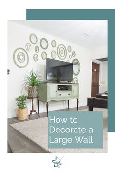 Learn how to decorate a large wall using a few simple principles and design tips.