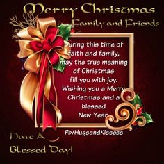 Merry Christmas Family And Friends christmas merry christmas christmas quotes seasons greetings cute christmas quotes happy holiday christmas quotes f. Christmas Quotes For Friends, Christmas Verses, Merry Christmas Message, Christmas Card Sayings, Merry Christmas Images, Christmas Blessings, Merry Christmas And Happy New Year, Christmas Christmas, Christmas Images With Quotes