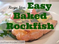 Planning to cook up fish?Why not try Easy Baked Rockfish here?This is a very simple but delicious fish recipe if you're trying to cut down eating meat!