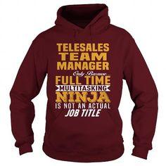 TELESALES TEAM MANAGER HOODIE T-SHIRTS, HOODIES  ==►►Click To Order Shirt Now #Jobfashion #jobs #Jobtshirt #Jobshirt #careershirt #careertshirt #SunfrogTshirts #Sunfrogshirts #shirts #tshirt #hoodie #sweatshirt #fashion #style