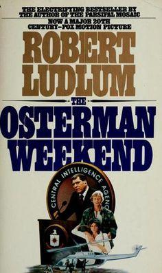 Robert Ludlum - The Osterman weekend
