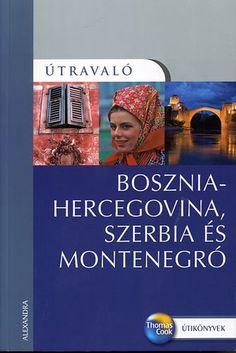 Tim Clancy: Bosznia-Hercegovina, Szerbia és Montenegró | bookline