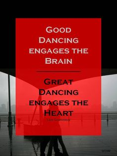 As long as you dance from the heart it will never be wrong! #danceRAL dance lessons Scottsdale,