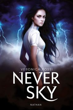 French: Under the Never Sky by Veronica Rossi