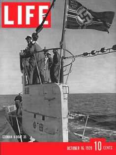 Life Magazine Copyright 1939 War On German U-Boat 35 - www.MadMenArt.com | Life Magazine ran weekly from 1883 to 1972. First as a humor and general interest magazine and from 1936 it was the worldwide magazine No.1 in photojournalism.