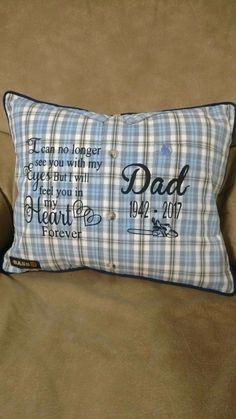 This going to be mom's d-day gift Dad Crafts, Memory Crafts, Sewing Crafts, Sewing Projects, Sewing Tips, Memory Pillow From Shirt, Memory Pillows, Memory Quilts, Memorial Gifts