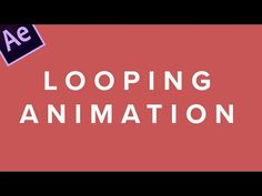 How to Loop Compositions | After Effects Tutorial - YouTube
