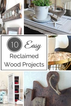 These 10 easy reclaimed wood projects are just what you need to give your home that rustic farmhouse feel! See all the projects at The Handyman's Daughter!