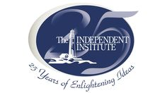 The Independent Institute's 25th Anniversary: A Retrospective
