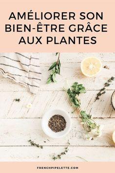 Comment prendre soin de soi grâce aux plantes et à leurs bienfaits ? J'ai testé les tisanes et complémentaires bio de l'herboristerie en ligne Nature AZ ! Infusion Bio, Vie Simple, Blogging, Herbs, Community, Lifestyle, Happy, Nature