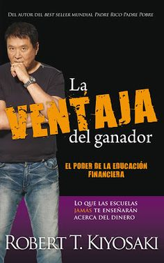 La ventaja del ganador / Unfair Advantage: The Power of Financial Education (Padre Rico / Rich Dad) (Spanish Edition) Quotes Dream, Life Quotes Love, Book Quotes, Robert Kiyosaki, Learning For Life, Rich Dad, Finance Books, Investment Advice, Richard Branson