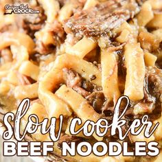 Our Slow Cooker Beef Noodles are simple to throw together and have that amazing old fashioned comfort food flavor. Great all day crock pot recipe