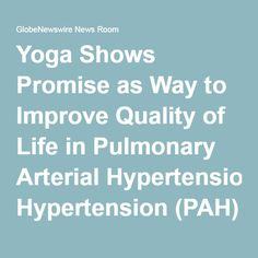 Yoga Shows Promise as Way to Improve Quality of Life in Pulmonary Arterial Hypertension (PAH) Patients