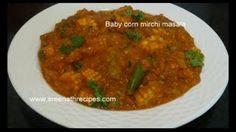 Baby corn Chilli  Masala  Baby corn Mirchi Masala Recipe