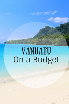 Your ultimate resource on how to travel through Vanuatu on a budget. Includes budgets, tips, and tons of other info on one of the South Pacific's most beautiful destinations! Backpacking Vanuatu on a Budget - FreeYourMindTravel
