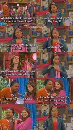 That's so raven. The best show ever created.